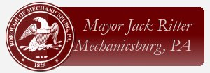 Mayor Jack Ritter, Mechanicsburg, PA